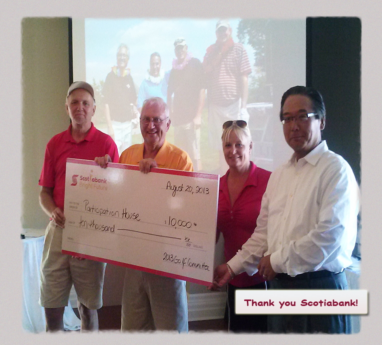 Cheque presentation by Scotiabank to Participation House, Markham at the 2013 Charity Golf Tournament